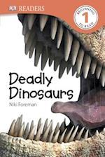 Deadly Dinosaurs af Niki Foreman
