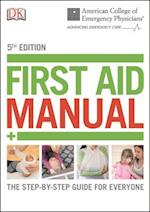 First Aid Manual (DK First Aid Manual)