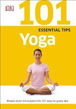 Yoga (101 Essential Tips)