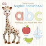 Sophie Peekaboo! a B C (Sophie La Girafe)