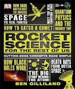 Rocket Science for the Rest of Us