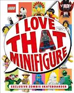 I Love That Minifigure!