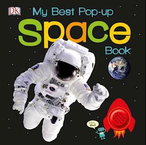 Bog, hardback My Best Pop-Up Space Bookp Space Book af Inc. Dorling Kindersley