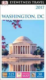 Dk Eyewitness 2017 Washington, Dc af Inc. Dorling Kindersley