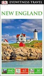 DK Eyewitness New England (Dk Eyewitness Travel Guides New England)