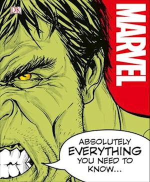 Bog hardback Marvel Absolutely Everything You Need to Know af Adam Bray
