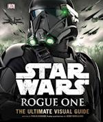 Star Wars Rogue One the Ultimate Visual Guide (Star Wars Rogue One)