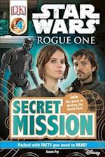 Star Wars Rogue One Secret Mission (DK Readers. Level 4)