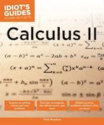 Idiot's Guides Calculus II (Idiots Guides)