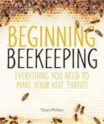 Beginning Beekeeping