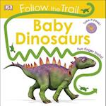 Baby Dinosaurs (Follow the Trail)