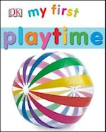 My First Playtime (My First Board Books)