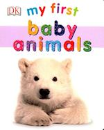 My First Baby Animals (My First Board Books)