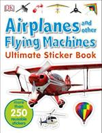 Airplanes and Other Flying Machines (ULTIMATE STICKER BOOKS)