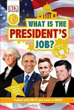 What Is the President's Job? (DK Readers. Level 2)