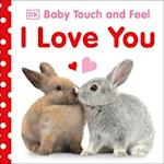 I Love You (Baby Touch and Feel)