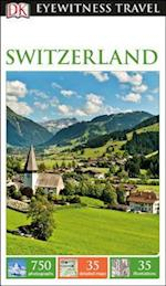 Dk Eyewitness Switzerland (DK EYEWITNESS TRAVEL GUIDES. SWITZERLAND)