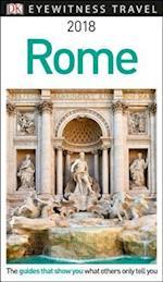 Dk Eyewitness 2018 Rome (DK EYEWITNESS TRAVEL GUIDES ROME)