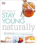 1001 Ways to Stay Young Naturally