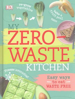 My Zero-Waste Kitchen