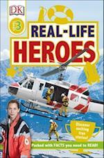Real-Life Heroes (DK Readers. Level 3)