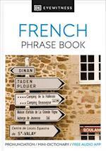 DK Eyewitness Travel Phrase Book French (DK EYEWITNESS TRAVEL GUIDES  PHRASE BOOKS)