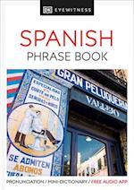 DK Eyewitness Travel Phrase Book Spanish (DK EYEWITNESS TRAVEL GUIDES  PHRASE BOOKS)