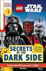 Secrets of the Dark Side (DK Readers Lego)