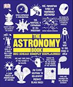 The Astronomy Book (Big Ideas Simply Explained)