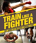 Train Like a Fighter