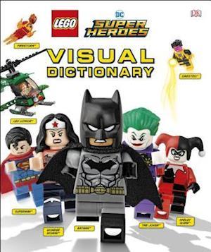 Lego DC Comics Super Heroes Visual Dictionary (Library Edition)