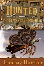 Hunted (The Flash Gold Chronicles, #2) af Lindsay Buroker