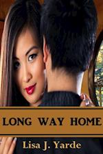 Long Way Home: A Novella af Lisa J. Yarde