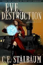 Eve of Destruction af C.E. Stalbaum