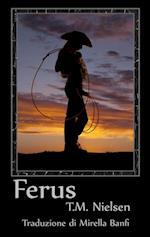 Ferus: Libro 6 Della Serie Heku af T.M. Nielsen