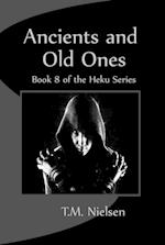 Ancients and Old Ones: Book 8 of the Heku Series af T.M. Nielsen