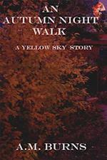 Autumn Night Walk