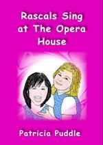 Rascals Sing at The Opera House