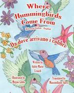 Where Hummingbirds Come from Bilingual Italian English