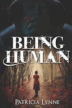 Being Human af Patricia Lynne
