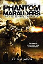 Phantom Marauders of the Bermuda Triangle af R. C. Farrington