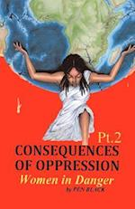 Consequences of Oppression PT. 2 Women in Danger af Pen Black