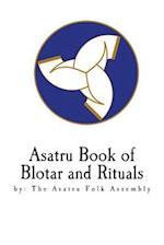 Asatru Book of Blotar and Rituals