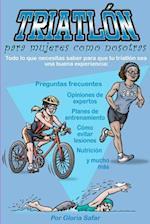 Triatlon Para Mujeres Como Nosotras
