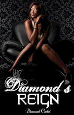 Diamond's Reign af Diamond Cartel