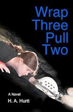 Wrap Three Pull Two