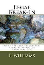 Legal Break-In