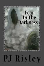 Fear in the Darkness