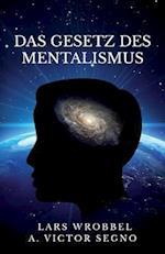 Das Gesetz Des Mentalismus af Lars Wrobbel