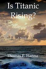 Is Titanic Rising? af Thomas P. Hanna